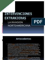 LAS INTERVENCIONES EXTRANJERAS
