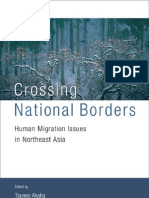 Crossing National Borders Human Migration Issues in Northeast Asia