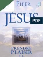 JESUS PRENDRE PLAISIR A LE DECOUVRIR