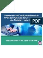 Penambahbaikan PBS UPSR Dan PMR