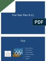 6-11 Five Year Plan