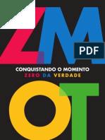 ZMOT - Conquistando o momento zero da verdade