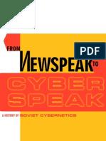 From Newspeak to Cyber Speak - A History of Soviet Cybernetics