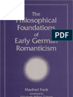 Frank, M. - The Philosophical Foundations of Early German Romanticism