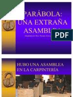 PARÁBOLA JUVENIL UNA EXTRAÑA ASAMBLEA