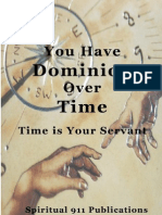 You Have Dominion Over Time