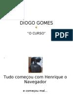 DIOGO GOMES ppt - 1ª parte