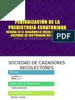 PERIODIZACIÓN DE LA PREHISTORIA BASADA EN EL DESARROLLO