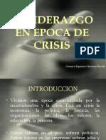 El Liderazgo en Epoca de Crisis