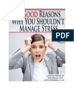 10 Good Reasons Not To Manage Your Stress Report