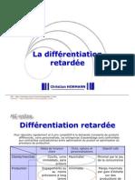 differentiation retardée