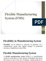 Flexible Manufacturing Systems (FMS)