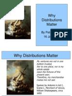 Why Distributions Matter ( 16 Jan 2012 )