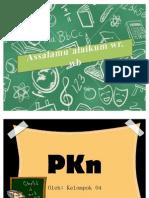 PKn, Amandemen Dan Hasil-Hasilnya