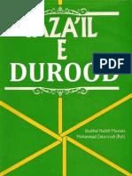 Fazail E Durood Shareef by Shaykh Muhammad Zakariyya Translated and Edited by Mufti Afzal Hoosen Elias