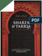 The Inseparability of Sharia & Tariqa - Islamic Law and Purification of the Heart  By Shaykh Muhammad Zakariyya Kandhelwi