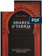 The Inseparability of Sharia & Tariqa - Islamic Law and Purification of the Heart  By Shaykh Muhammad Zakariyya Kandhelwi