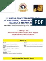 2° CORSO AVANZATO DEMO LIVE DI ECOGRAFIA, DIAGNOSI PRENATALE INVASIVA E TERAPIA FETALE