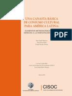 LIBRO 2011 CISOC Una Canasta Basica de Consumo Cultural Para America Latina
