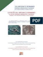 Campos, J.M. Et Al. Ruta Del Mosaico Romano Sur Hispania. 2008