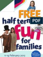 February Half Term 2012 Family Fun Flyer