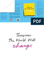 Tomorrow the World Will Changs