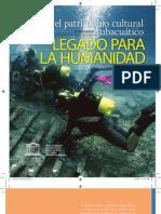 Villegas, T. Patrimonio cultural subacuático. Legado para la humanidad. 2011