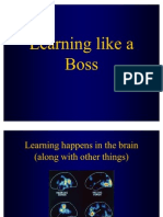 Learning Like a Boss