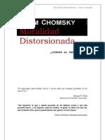 Chomsky Noam - Moralidad Dis Torsion Ada [PDF]