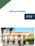 Museos de tabasco