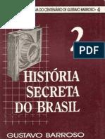 historia secreta do Brasil 2