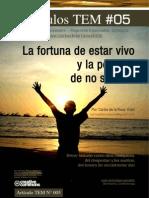 La Fortuna de Estar Vivo y La Pobreza de No Saberlo | Carlos de la Rosa Vidal
