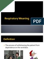 Respiratory Weaning