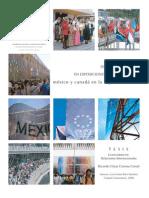Diplomacia pública en Exposiciones Internacionales - México y Canadá en la Expo 2005 Aichi