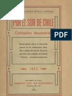 Por el sur de Chile. Civilización desconocida. 1912