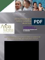 Estratégias nutricionais para o ganho de massa muscular- Arícia Motta