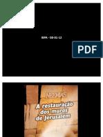 NEEMIAS - A RECONSTRUÇÃO DOS MUROS