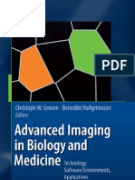 Advanced Imagine in Biology and Medicine