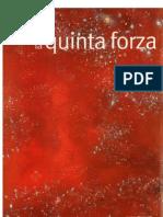 Le Scienze 391- Marzo 2001- La Quinta Forza