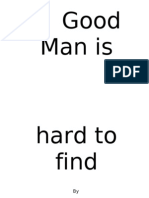 A Good Man is Hard to Find2