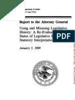 Using and Misusing Legislative History - A Re-Evaluation of the Status of Legislative History in Statutory Interpretation