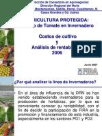 Agricultura Protegida Cultivo de Tomate en Invernadero - Costos de Produccion y Analisis de ad 2006 - Jun 2007