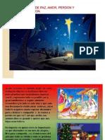 Navidad Tiempo de Paz, Amor, Perdon