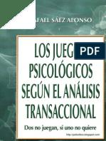 Rafael Saez - Los Juegos Psicologicos Segun El Analisis Transaccional