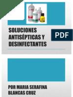 SOLUCIONES ANTISÉPTICAS Y DESINFECTANTES