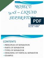Gas- Liquid Separator