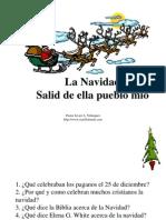 Salid de Ella Pueblo Mio -La Navidad