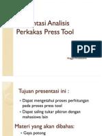 Presentasi Analisis Perkakas Press Tool