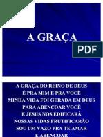A Graça do Reino de Deus