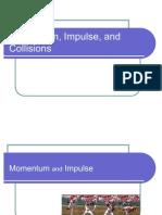 Momentum, Impulse and Collision
